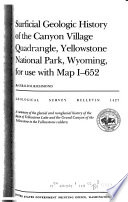 Surficial Geologic History of the Canyon Village Quadrangle, Yellowstone National Park, Wyoming