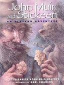 John Muir and Stickeen: An Alaskan Adventure