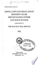 Postal Laws And Regulations Seniority Rules Service Rating System And Space Rulings Applicable To The Railway Mail Service 1941