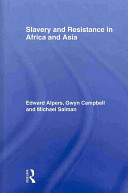 Slavery and Resistance in Africa and Asia