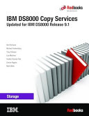 IBM DS8000 Copy Services: Updated for IBM DS8000 Release 9.1
