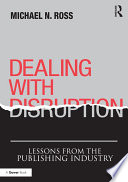Dealing with Disruption