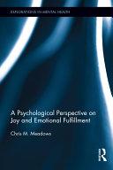 A Psychological Perspective on Joy and Emotional Fulfillment [Pdf/ePub] eBook