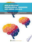 Reelin-Related Neurological Disorders and Animal Models
