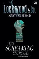 Lockwood & Co#1: Undakan Menjerit (Screaming Staircase) Pdf/ePub eBook