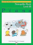 Alfred's Basic Piano Library - Notespeller Book 1B [Pdf/ePub] eBook