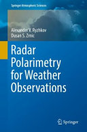 Radar Polarimetry for Weather Observations