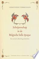 Schrijverschap In De Belgische Belle Poque