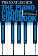 Beatles Hits Piano Chord Songbook