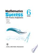 Mathematics Success Book 6 Book