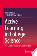 """Active Learning in College Science: The Case for Evidence-Based Practice"" by Joel J. Mintzes, Emily M. Walter"