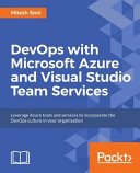 DevOps with Microsoft Azure and Visual Studio Team Services