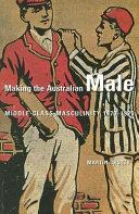 Making the Australian Male