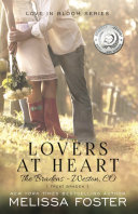 Lovers at Heart (Love in Bloom: The Bradens)