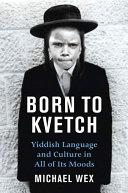 Born To Kvetch [Pdf/ePub] eBook