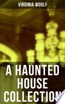 A Haunted House Collection