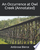 An Occurrence at Owl Creek (Annotated)