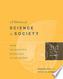 A History of Science in Society, Volume II
