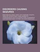 Disorders Causing Seizures
