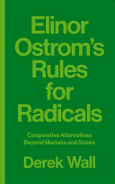 Elinor Ostrom s Rules for Radicals