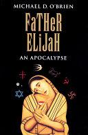 Father Elijah [Pdf/ePub] eBook