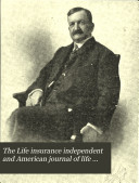 The Life Insurance Independent and American Journal of Life Insurance
