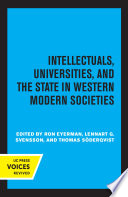 Intellectuals  Universities  and the State in Western Modern Societies