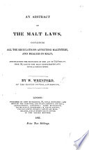 An abstract of the malt laws, etc