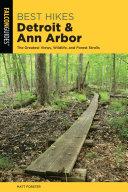 Best Hikes Detroit and Ann Arbor