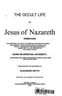 True Life Of Jesus Of Nazareth The Confessions Of St Paul