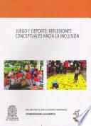 Juego y deporte: reflexiones conceptuales hacia la inclusión