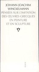 Pensées sur l'imitation des oeuvres grecques en peinture et en sculpture