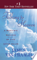 """""""Talking to Heaven: A Medium's Message of Life After Death"""" by James Van Praagh"""