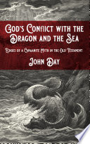God s Conflict with the Dragon and the Sea