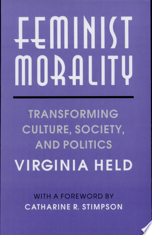 Download Feminist Morality Free Books - Get Bestseller Books For Free