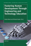Fostering Human Development Through Engineering and Technology Education