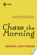 Chase the Morning Book