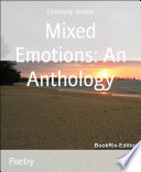Mixed Emotions An Anthology