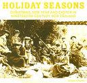 Holiday Seasons