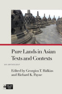 Pdf Pure Lands in Asian Texts and Contexts