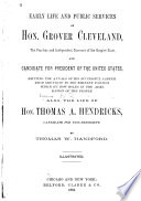 Early Life and Public Services of Hon  Grover Cleveland