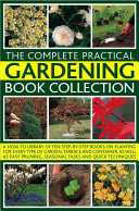 The Complete Practical Gardening Book Collection