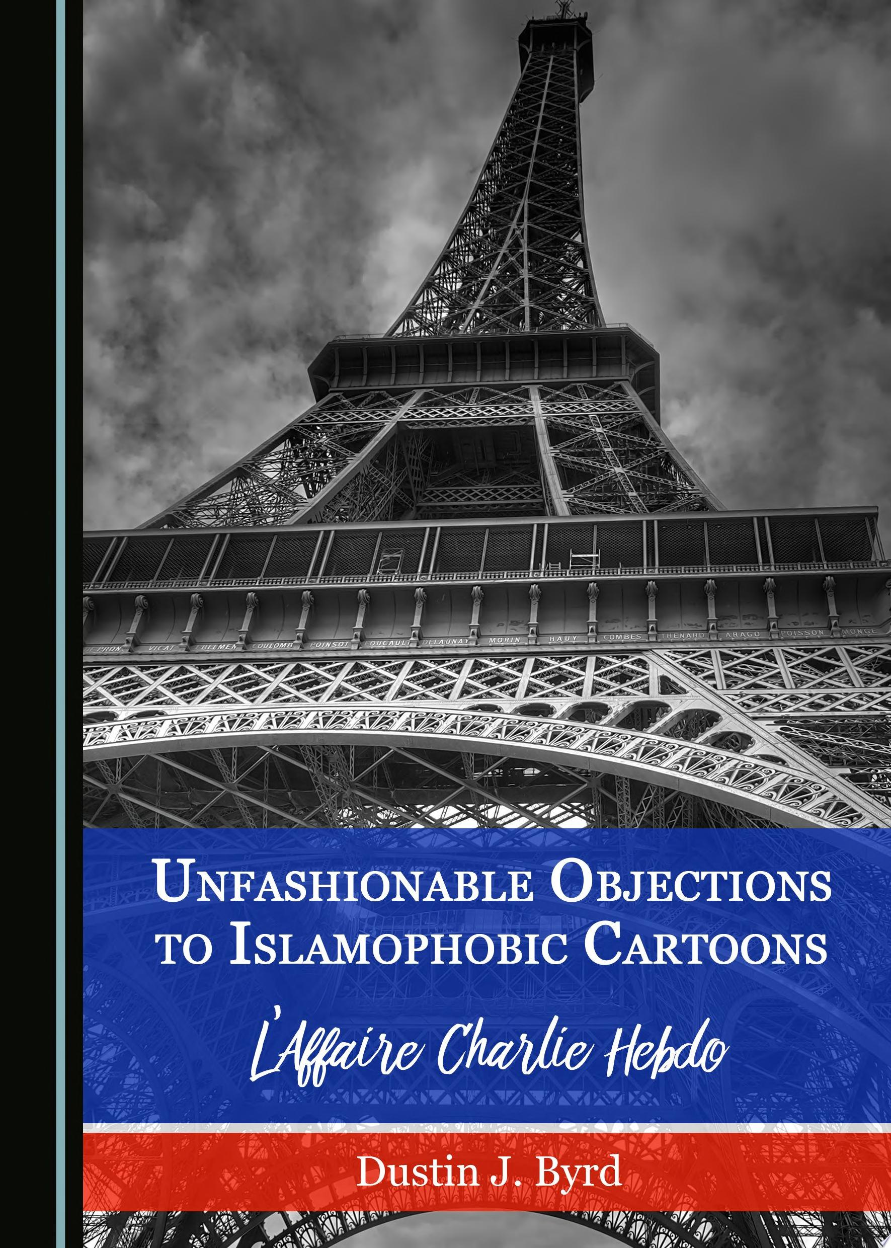 Unfashionable Objections to Islamophobic Cartoons