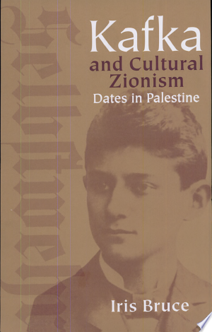 Download Kafka and Cultural Zionism Free Books - All About Books