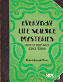 Everyday Life Science Mysteries