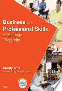 """Business and Professional Skills for Massage Therapists E-Book"" by Sandy Fritz"