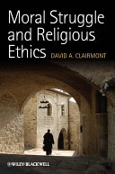 Moral Struggle and Religious Ethics