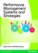 Performance Management Systems and Strategies: