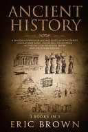 Ancient History  a Concise Overview of Ancient Egypt  Ancient Greece  and Ancient Rome Book