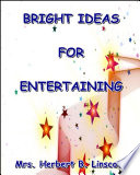 Bright Ideas for Entertaining